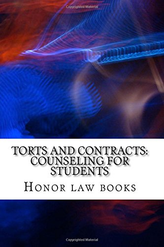 torts-and-contracts-counseling-for-students-by-writers-of-model-bar-essays
