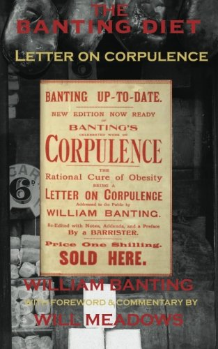 the-banting-diet-letter-on-corpulence-with-a-foreword-commentary-by-will-meadows