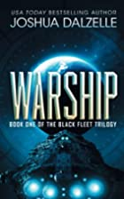 Warship by Joshua Dalzelle