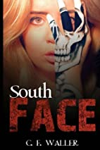 South Face by C. F. Waller