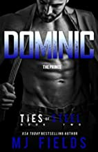 Dominic: The Prince by M. J. Fields