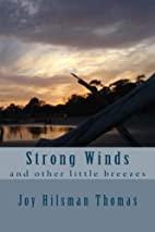 Strong Winds: and other little breezes by…