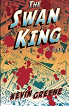 The Swan King by Kevin Greene