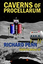 Caverns of Procellarum by Richard Penn