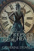 The Keeper's Heart by Catherine Stovall