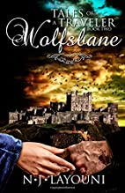 Wolfsbane: Tales of a Traveler (Volume 2) by…