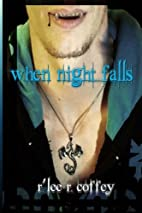 When Night Falls (Volume 1) by R'Lee R.…