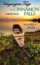 Vergangene Tage in Cinnamon Falls by Manuela…
