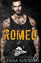Romeo (Black Rebel Riders' MC, #5) by Glenna…