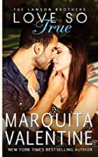 Love So True by Marquita Valentine