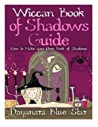 Wiccan Book of Shadows Guide: How to make…