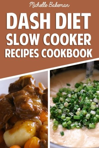 dash-diet-slow-cooker-recipes-cookbook-lower-blood-pressure-lose-weight-prevent-diabetes-and-live-healthy
