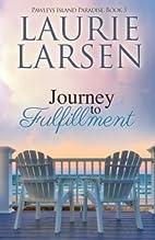 Journey to Fulfillment (Pawleys Island…