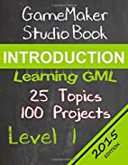 GameMaker Studio Book Introduction by Mr B G…