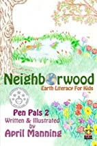 Neighborwood: Pen Pals 2 (Volume 2) by April…