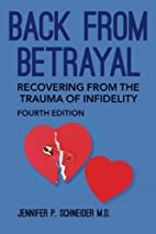 Back From Betrayal: Recovering from the…