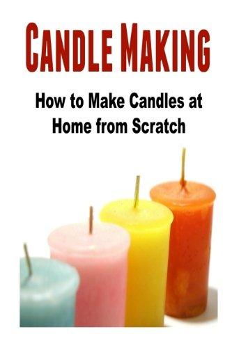 candle-making-how-to-make-candles-at-home-from-scratch-candles-candle-making-candle-making-business