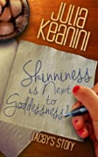 Lacey's Story (Skinniness is Next to…