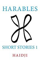 Harables: Short Stories 1 (Volume 1) by…