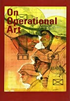 On Operational Art by Center of Military…