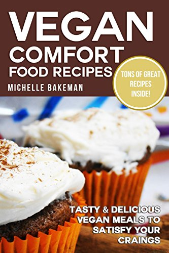 vegan-comfort-food-recipes-tasty-delicious-vegan-meals-to-satisfy-your-cravings