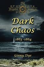 Dark Chaos (# 4 in the Bregdan Chronicles…