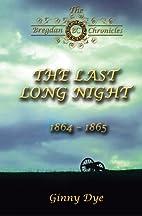 The Last, Long Night (#5 in the Bregdan…