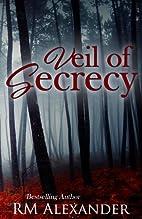 Veil of Secrecy (Shadows Book 1) by RM…