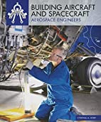Building aircraft and spacecraft : aerospace…