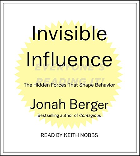 invisible-influence-the-hidden-forces-that-shape-behavior