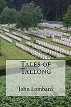 Tales of Tallong by John Lombard