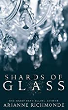 Shards of Glass (The Glass Trilogy, #1) by…