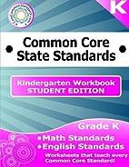 Kindergarten Common Core Workbook - Student…