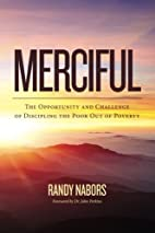 Merciful: The Opportunity and Challenge of…