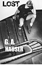 Lost by G. A. Hauser