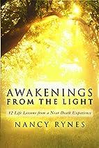Awakenings from the Light: 12 Life Lessons…