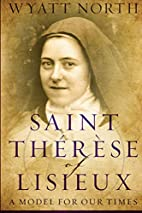 Saint Therese of Lisieux: A Model for Our…