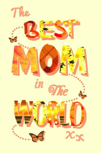 best-mom-in-the-world-gifts-presents-new-mom-mothers-day-journal-large-ruled-not-statement-series