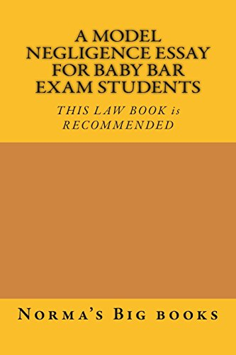 a-model-negligence-essay-for-baby-bar-exam-students-this-law-book-is-recommended