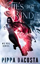 Ties That Bind by Pippa DaCosta