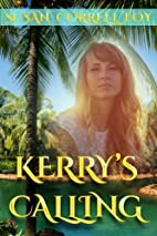 Kerry's Calling by Susan C Foy