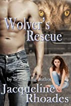 Wolver's Rescue (The Wolvers #6) by…