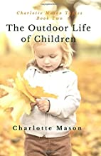 The Outdoor Life of Children: The Importance…