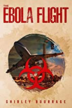 The Ebola Flight: An Action Thriller by…