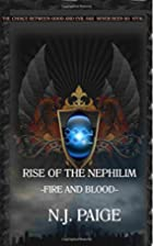 Rise OF The Nephilim: Fire And Blood (Volume…