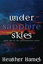 Under Sapphire Skies: Book 2 of the…