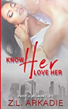 Know Her, Love Her: Daisy & Belmont, Book…