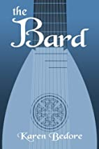 The Bard by Karen Bedore