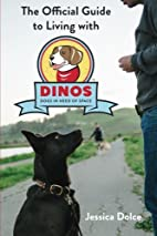 The Official Guide To Living With DINOS by…