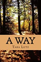 A Way (The Voyagers) (Volume 1) by Tara Lutz